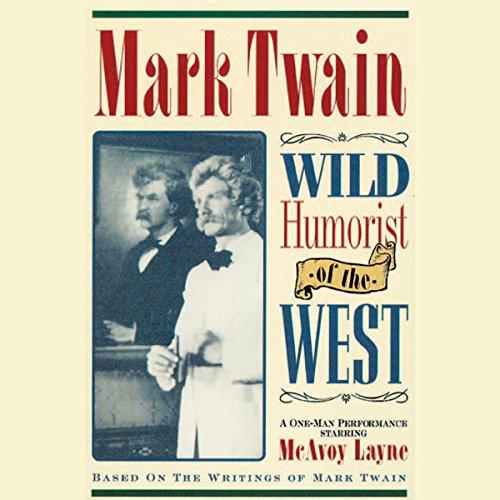 Mark Twain: Wild Humorist of the West  Audiolibri