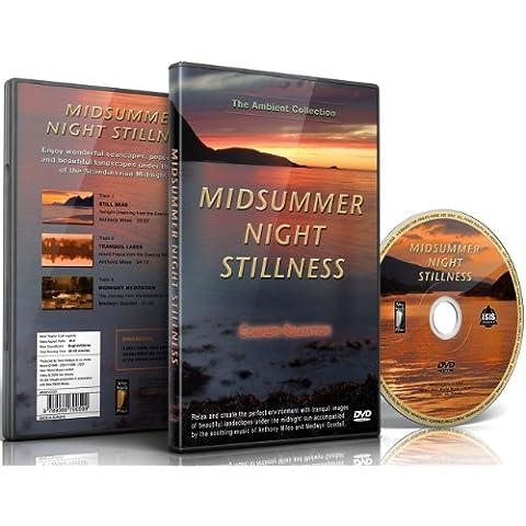 Midsummer Night Stillness