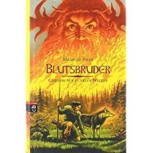 Chronik der dunklen Wälder - Blutsbruder: Band 5