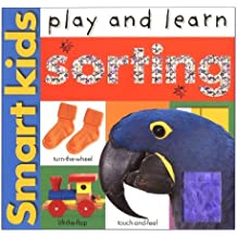 Smart Kids Play And Learn: Sorting (Smart Kids Play & Learn) by Roger Priddy (2003-04-19)