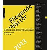 Fliegende Wörter 2013. Postkartenkalender: 53 Qualitätsgedichte zum Verschreiben und Verbleiben.