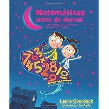Matemáticas Antes de Dormir (Bedtime Math) (Spanish Edition) by Laura Overdeck (2014-03-11)