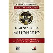 O mensageiro milionário (Portuguese Edition)