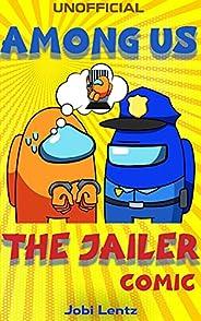 (Unofficial) Among Us: The Jailer Comic (English Edition)