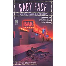 Baby Face (The Bubba Mabry series Book 2)