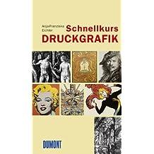 DuMont Schnellkurs Druckgrafik