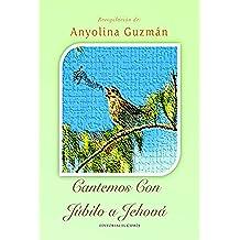 Cantemos Con Júbilo A Jehová