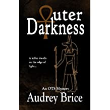 Outer Darkness (Occult Urban Fantasy/Mystery) (Ordo Templi Serpentis Mysteries Book 1) (English Edition)