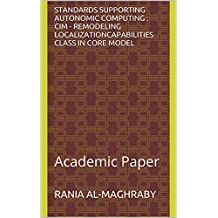 Standards Supporting Autonomic Computing : CIM - Remodeling LocalizationCapabilities class in Core Model: Academic Paper (English Edition)
