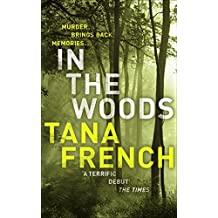 In the Woods by Tana French (15-Nov-2007) Paperback
