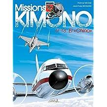 Missions Kimono Tome 18 - El Chino