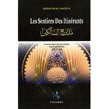 Les sentiers des itinérants : Commentaire des principales étapes spirituelles d'al-Ansârî