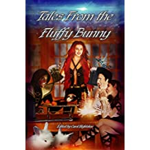 Tales From the Fluffy Bunny
