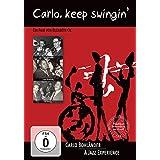 Carlo, Keep Swingin' - A Jazz Experience