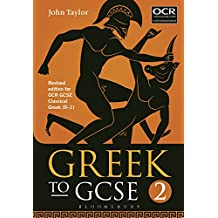 Greek to GCSE: Part 2: Revised edition for OCR GCSE Classical Greek (9–1)
