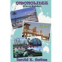 Omonolidee (I'm on Holiday): Full Colour Illustrated Version