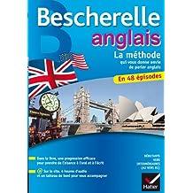 Bescherelle Anglais La méthode: Méthode d'anglais : débutants - niveau intermédiaire