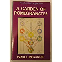 Garden of Pomegranates (Llewellyn's high magick series)