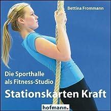 Stationskarten Kraft: Die Sporthalle als Fitness-Studio
