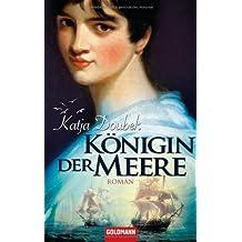 Königin der Meere: Roman