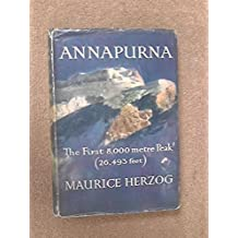 Annapurna First edition by Herzog, Maurice, (1953) Hardcover