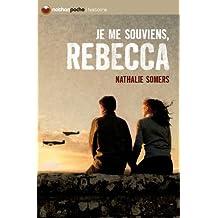 Je me souviens, Rebecca
