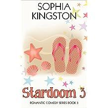 Stardoom 3 (Chick Lit / Romantic Comedy Series Book 3) (English Edition)