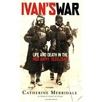 Ivan's War: Life and Death in the Red Army, 1939-1945 51+MwmASieL._AC_US327_QL65_