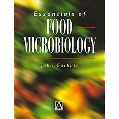 Essentials Of Food Microbiology Hodder Arnold Publication