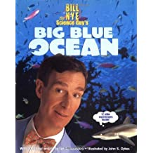 Bill Nye the Science Guy's Big Blue Ocean by Bill Nye (1900-01-01)