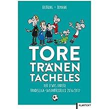 Tore, Tränen, Tacheles: Der Fußball-Bundesliga-Saison-Rückblick 2016/2017