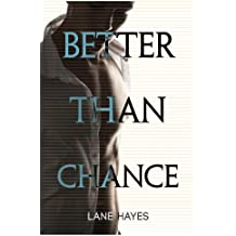 Better Than Chance (Better Than Stories Book 2) (English Edition)