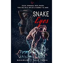 Snake Eyes: A la velocidad del amor (Spanish Edition)