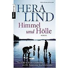 Himmel und Hölle: Roman  - Nach der wahren Geschichte der Dr. Konstanze Kuchenmeister