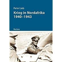 Krieg in Nordafrika 1940–1943 (Kriege der Moderne)