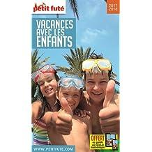 Petit Futé Vacances avec les enfants