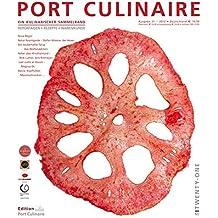 PORT CULINAIRE TWENTY-ONE: Ein kulinarischer Sammelband (No 21)