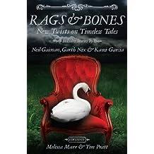 Rags & Bones by Melissa Marr (2014-03-13)