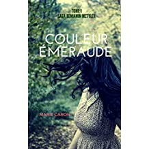 Couleur Émeraude (Saga Benjamin McTyler t. 1)