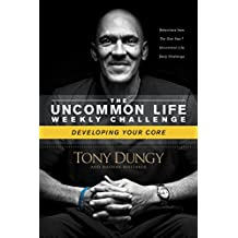 Developing Your Core (The Uncommon Life Weekly Challenge) (English Edition)