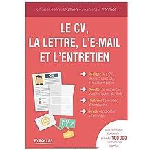 Le CV, la lettre, l'email et l'entretien