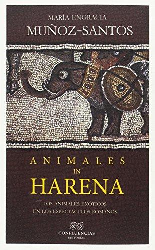 Descargar Libro Animales in harena (entre piedras) de María Engracia Muñoz-Santos