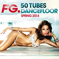 50 Tubes Dancefloor Spring 2014 (by FG)