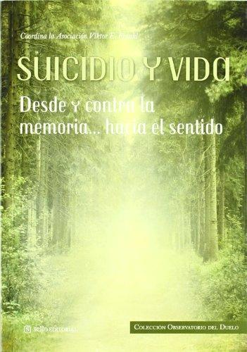 Suicidio Y Vida (Observatorio del Duelo) por VV. AA epub