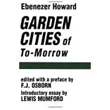 Garden Cities of To-Morrow by Ebenezer Howard (1965-03-15)