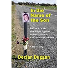 In the Name of the Son by Duggan, Declan ( AUTHOR ) Oct-17-2012 Paperback