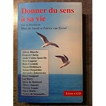 Donner du sens à sa vie (Marc de Smedt et Patrice Van Eersel) - Livre + CD