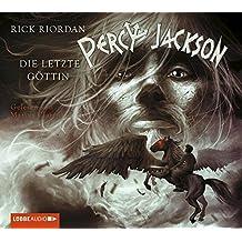 Percy Jackson - Teil 5: Die letzte Göttin.