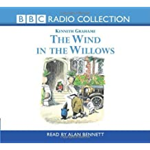 Wind in the Willows (BBC Radio Collection) by Kenneth Grahame (2002-08-05)