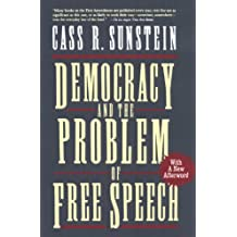 Democracy and the Problem of Free Speech (English Edition)